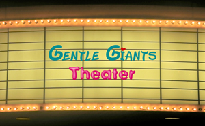 Gentle Giants Theater